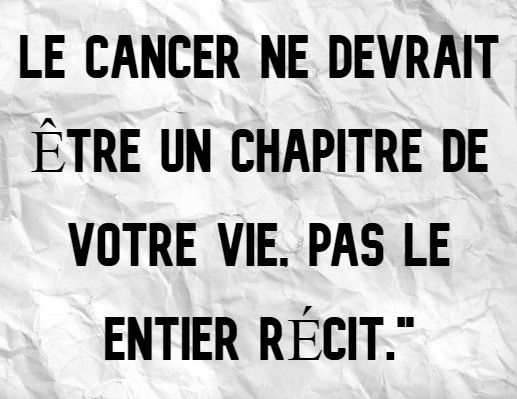 CANCER IS ONLY_French