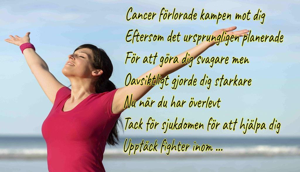 Cancer lost the battle-Swedish